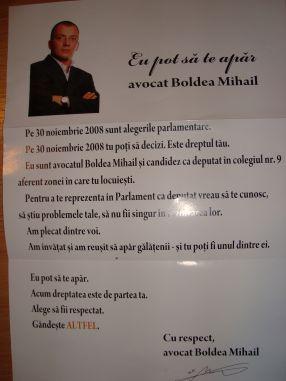 Asta promitea fostul avocat Mihail Boldea, în 2008, cînd a candidat și a cîștigat un post de deputat în Parlamentul României