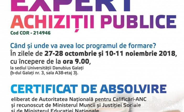 UNIVERSITATEA DANUBIUS GALAȚI organizează  programul de formare – SPECIALIZARE  pentru ocupația  EXPERT ACHIZIȚII PUBLICE