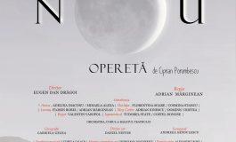 Opereta cultă Crai Nou în premieră la Teatrul Național de Operă și Operetă
