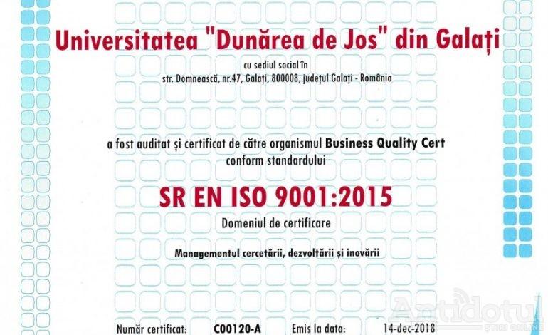 """Universitatea """"Dunărea de Jos"""" din Galați a primit certificat ISO 9001:2015 pentru domeniul Managementul cercetării, dezvoltării și inovării!"""