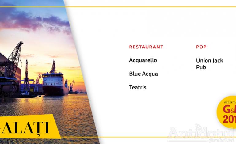 Galațiul intră cu patru restaurante pe harta internațională a gastronomiei