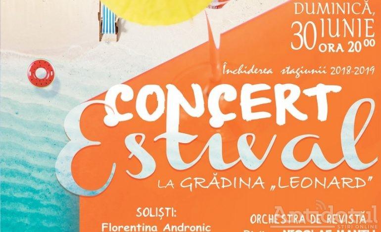 """Concert Estival în încheierea stagiunii Teatrului """"Nae Leonard"""""""