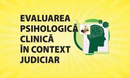 Evaluarea psihologică clinică în context judiciar - Curs autorizat CPR