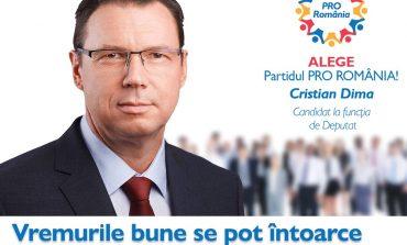 Cristian Dima (PRO România): Vremurile bune se pot întoarce cu PRO România!