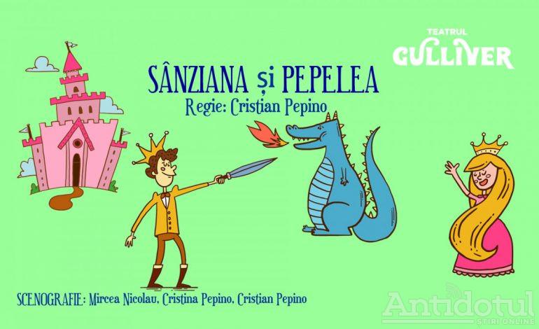 """Povești cu voie bună și prieteni pe măsură la Teatrul GULLIVER – """"Sânziana și Pepelea"""""""