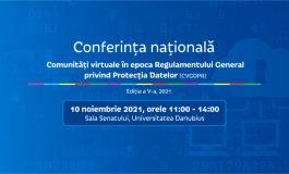 Conferința națională - Comunitati virtuale in epoca Regulamentului General privind Protectia Datelor (CVGDPR) - Editia a V-a, 2021